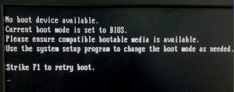 Error message: No Boot Device available